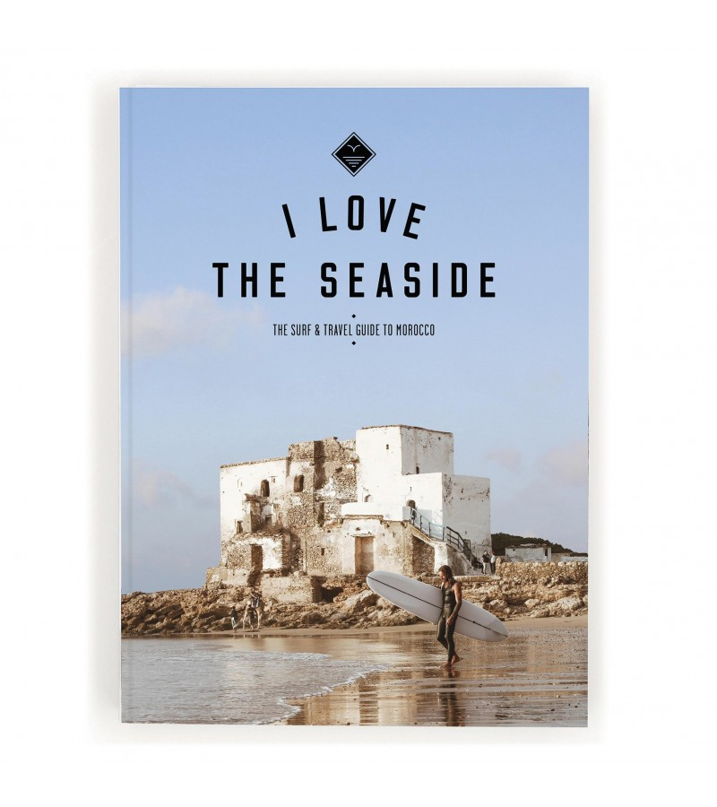 I Love The Seaside Morocco Surf & Travel Guide | Ecosurfshop
