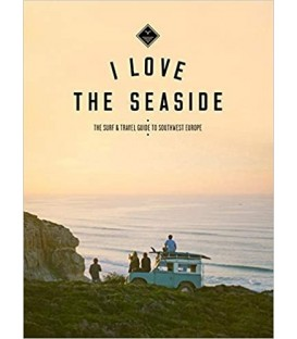 I love the seaside- Guia de viaje y surf- Sur/Oeste Europa