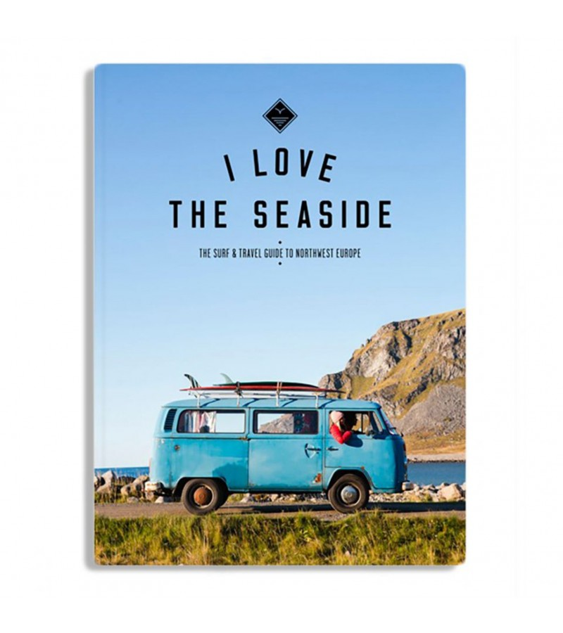I love the seaside- Northwest Europe Guide